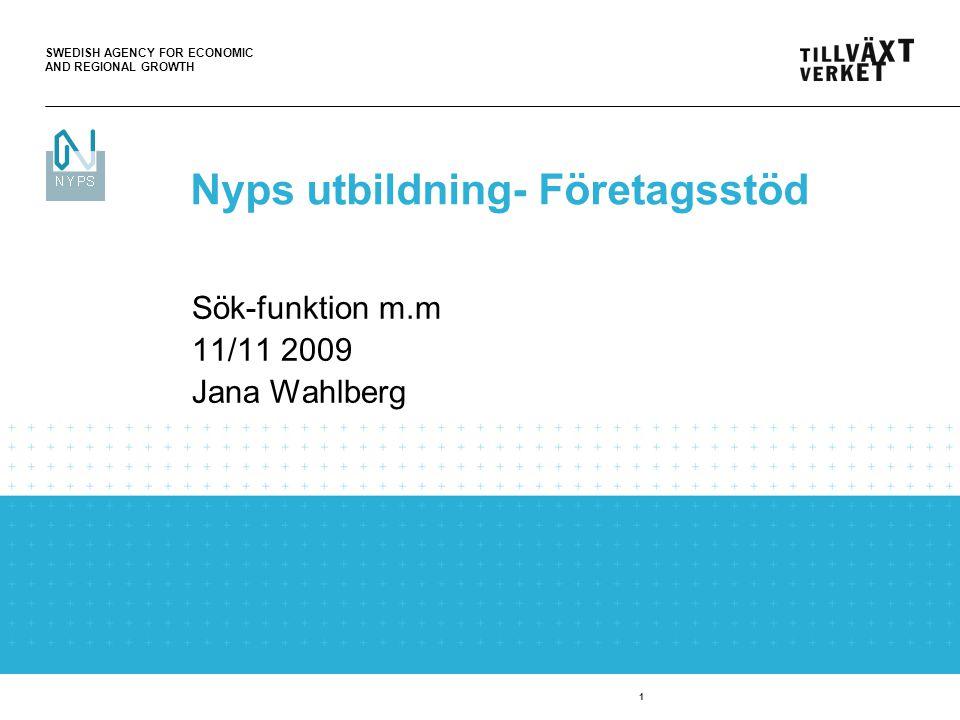 SWEDISH AGENCY FOR ECONOMIC AND REGIONAL GROWTH 2 Ingen skillnad görs mellan gemener och versaler Ange 16 eller 19(20) framför organisationsnummer alt.