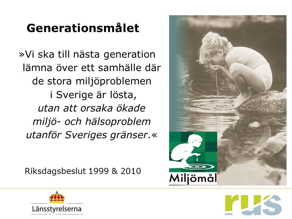»Vi ska till nästa generation lämna över ett samhälle där de stora miljöproblemen i Sverige är lösta, utan att orsaka ökade miljö- och hälsoproblem ut