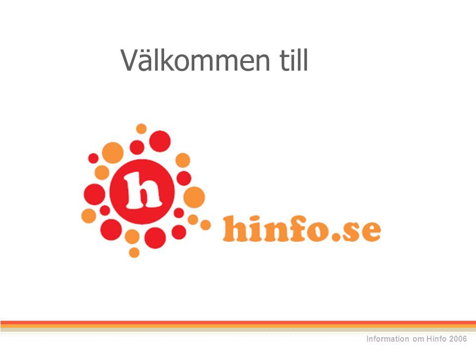 Hinfo är en nationell databas för information om hjälpmedel Vad är Hinfo? Information om Hinfo 2006