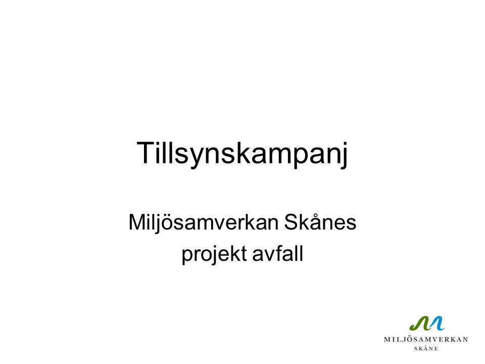 Tillsynskampanj Miljösamverkan Skånes projekt avfall