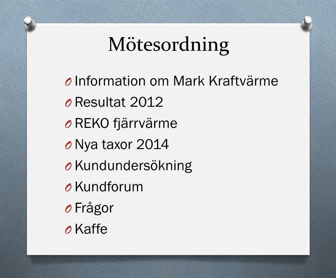 Miljömässigt resultat Nordisk El Primärenergifaktor 2,26 291 g CO2/kWh