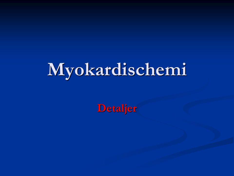 Myokardischemi Detaljer