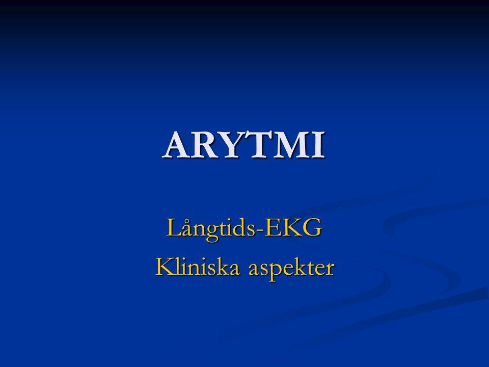 ARYTMI Långtids-EKG Kliniska aspekter
