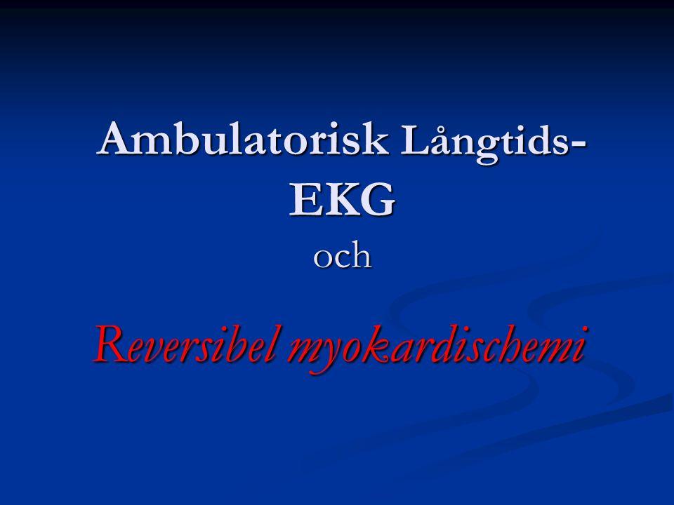 Det finns ett flertal studier som visar att förekomst av ischemi vid ambulatorisk långtids-EKG har en negativ prognostik effekt under de närmaste 1-5 åren efter undersökningen