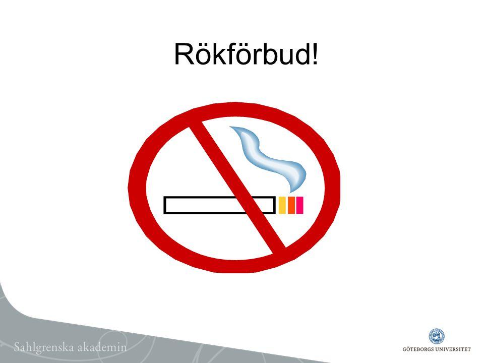 Rökförbud!