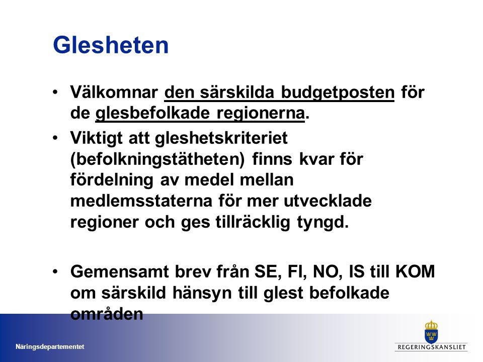 Näringsdepartementet Svenska regeringens syn på förordningsförslagen för SHP (2) SHP har en nyckelroll i genomförandet av EUROPA 2020 Välkomnar förslaget om koncentration på ett mindre antal prioriteter i linje med Europa 2020 målen, men måste ge möjlighet att beakta regionala särdrag.
