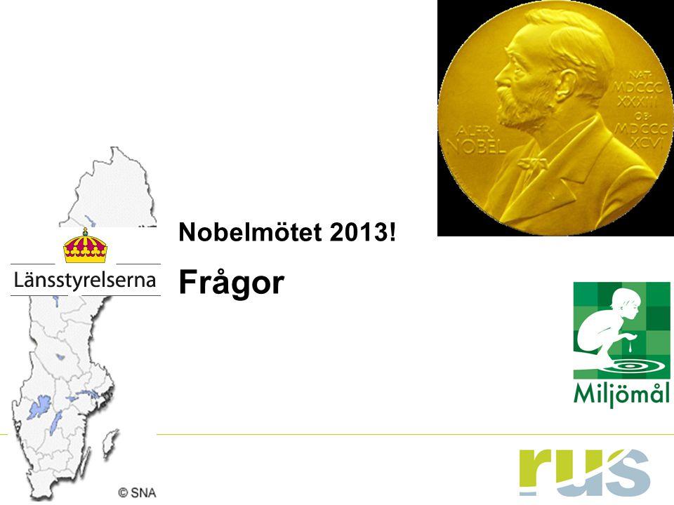 Nobelmötet 2013! Frågor