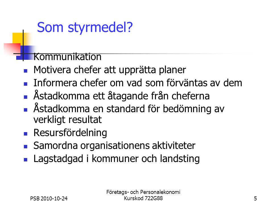 PSB 2010-10-24 Företags- och Personalekonomi Kurskod 722G886 Förändrat beteende.