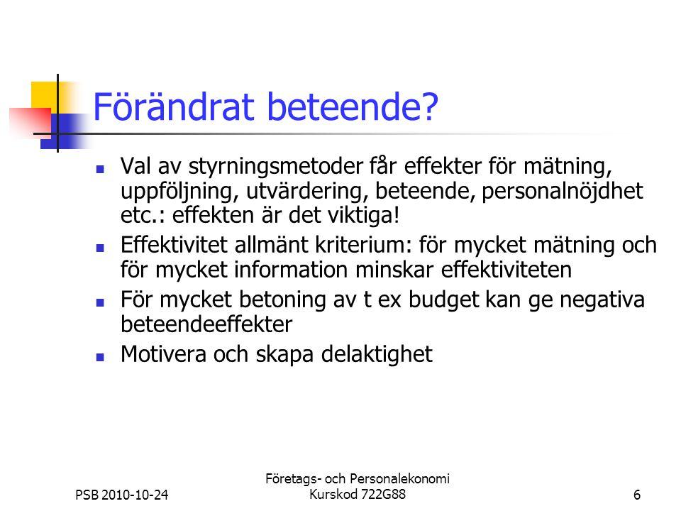 PSB 2010-10-24 Företags- och Personalekonomi Kurskod 722G8817 Behöver vi budgetera.