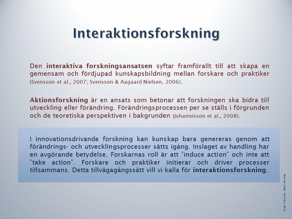 Den interaktiva forskningsansatsen syftar framförallt till att skapa en gemensam och fördjupad kunskapsbildning mellan forskare och praktiker (Svensson et al., 2007; Svensson & Aagaard Nielsen, 2006).