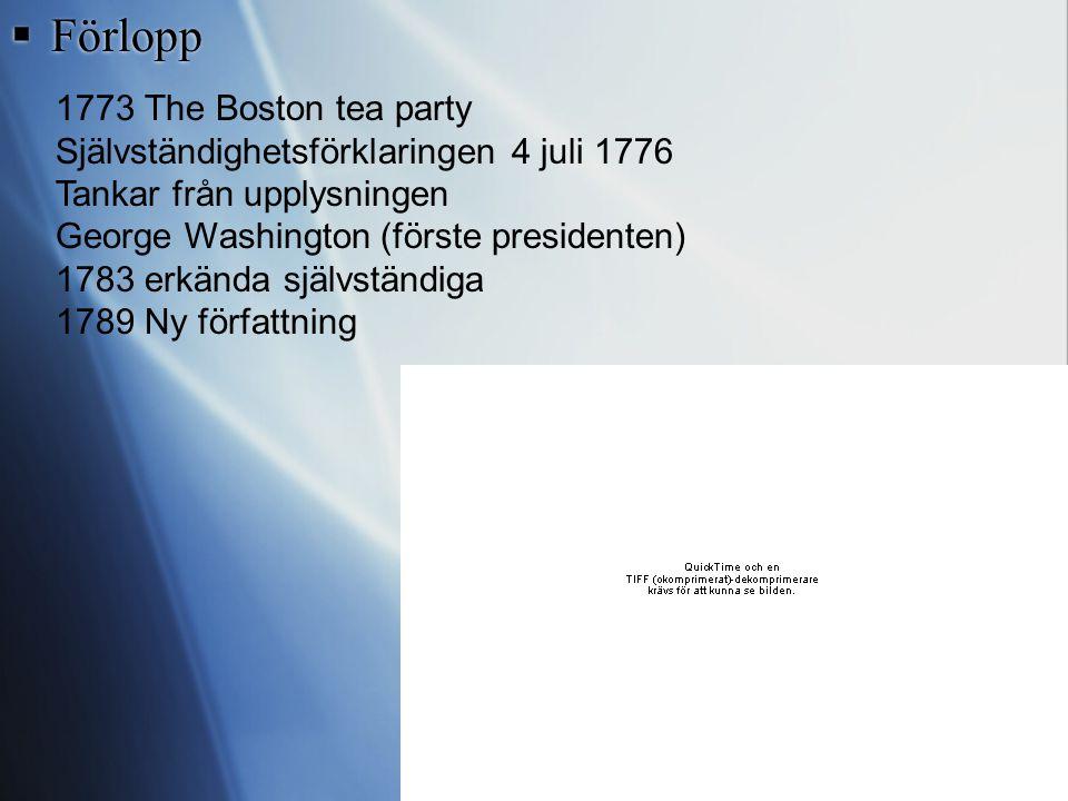  Orsaker Höjda skatter efter 7-årskriget Höjda tullavgifter Ingen kolonisation väster om Appalacherna No taxation without representation! Kolonierna