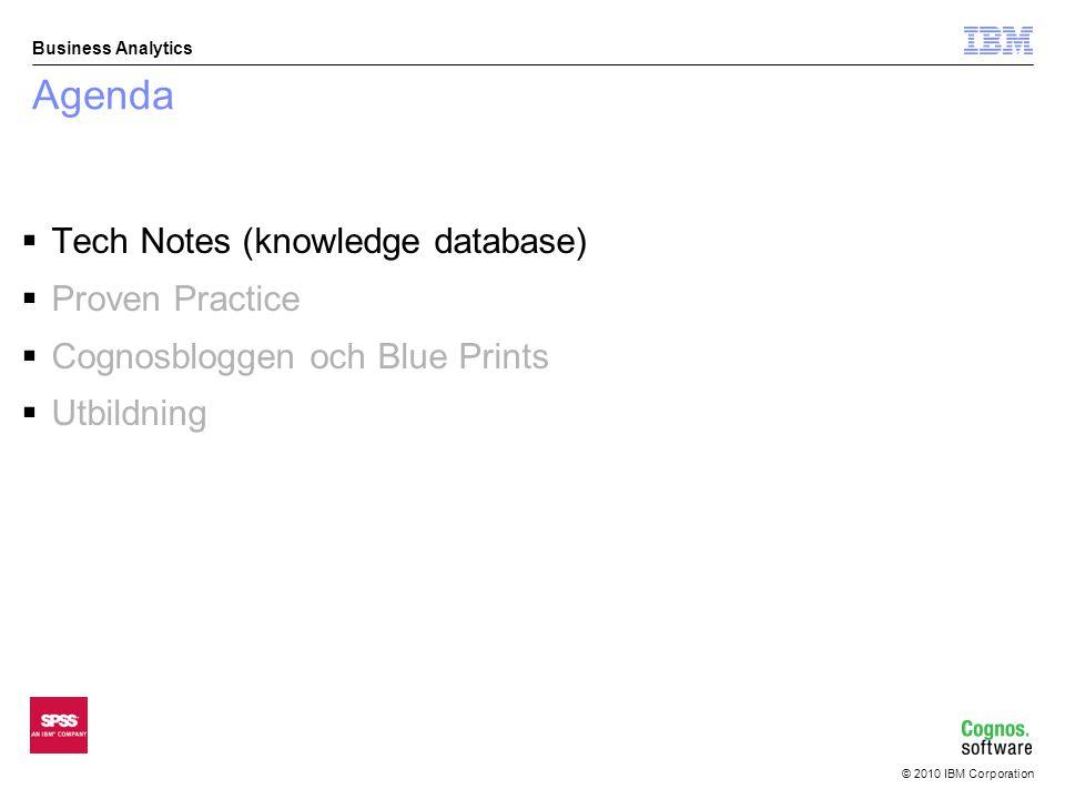 © 2010 IBM Corporation Business Analytics Technotes