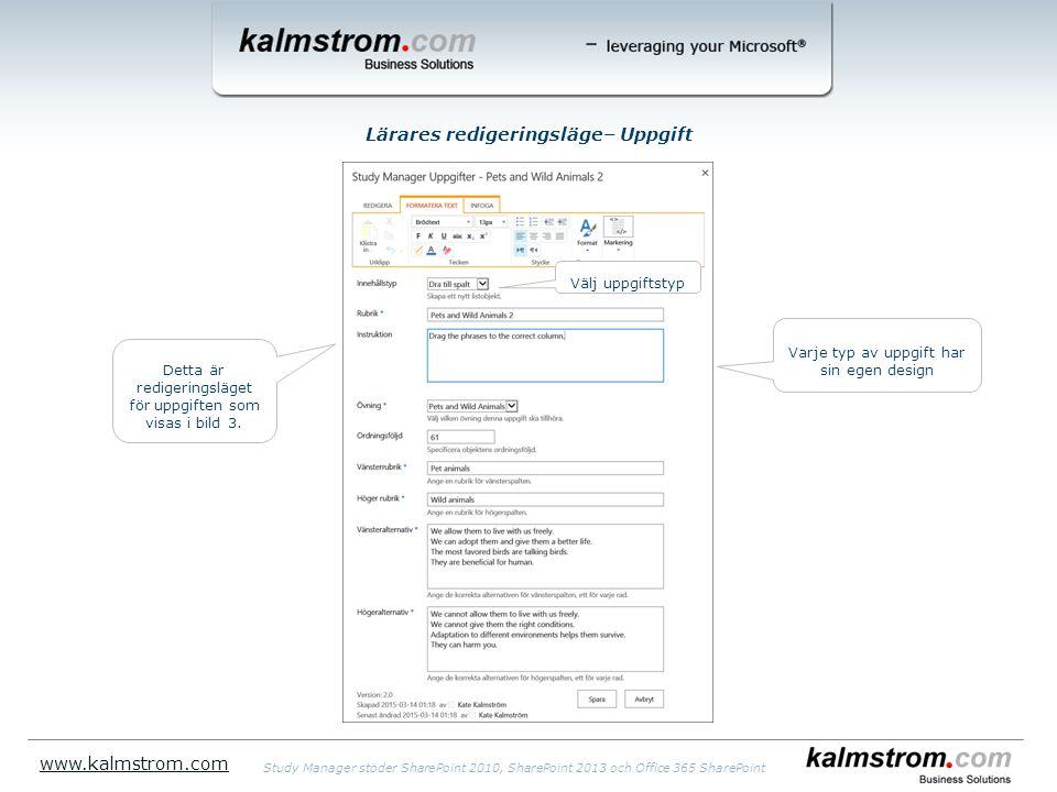 Lärares redigeringsläge– Uppgift www.kalmstrom.com Välj uppgiftstyp Varje typ av uppgift har sin egen design Detta är redigeringsläget för uppgiften som visas i bild 3.