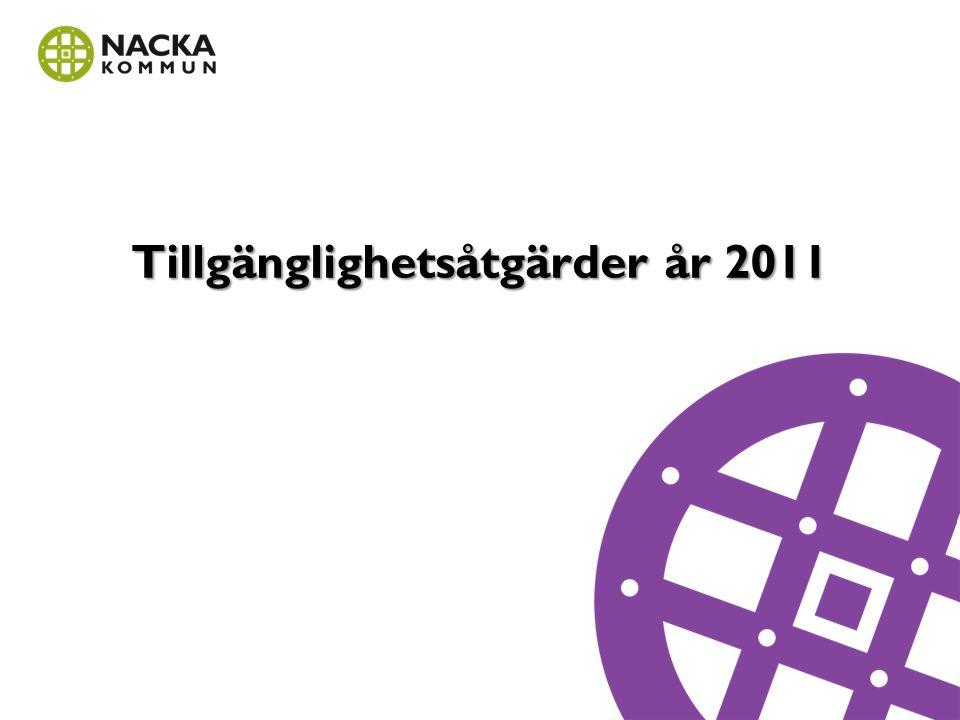 Tillgänglighetsåtgärder år 2011