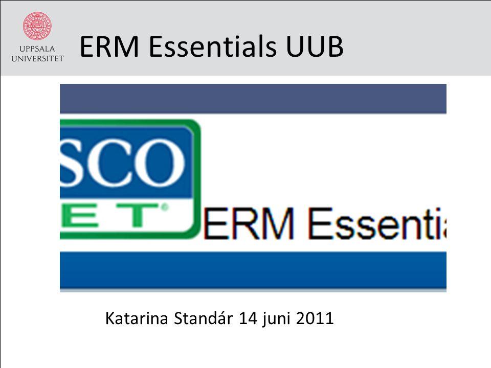 ERM Essentials UUB Katarina Standár 14 juni 2011