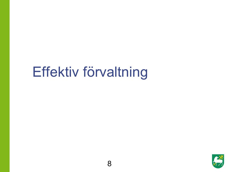 Effektiv förvaltning 8