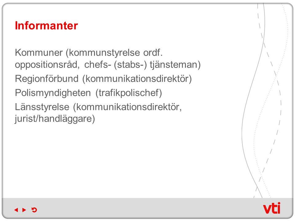 Informanter Kommuner (kommunstyrelse ordf.