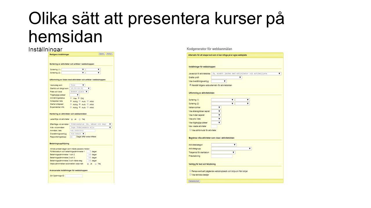 Olika sätt att presentera kurser på hemsidan Inställningar