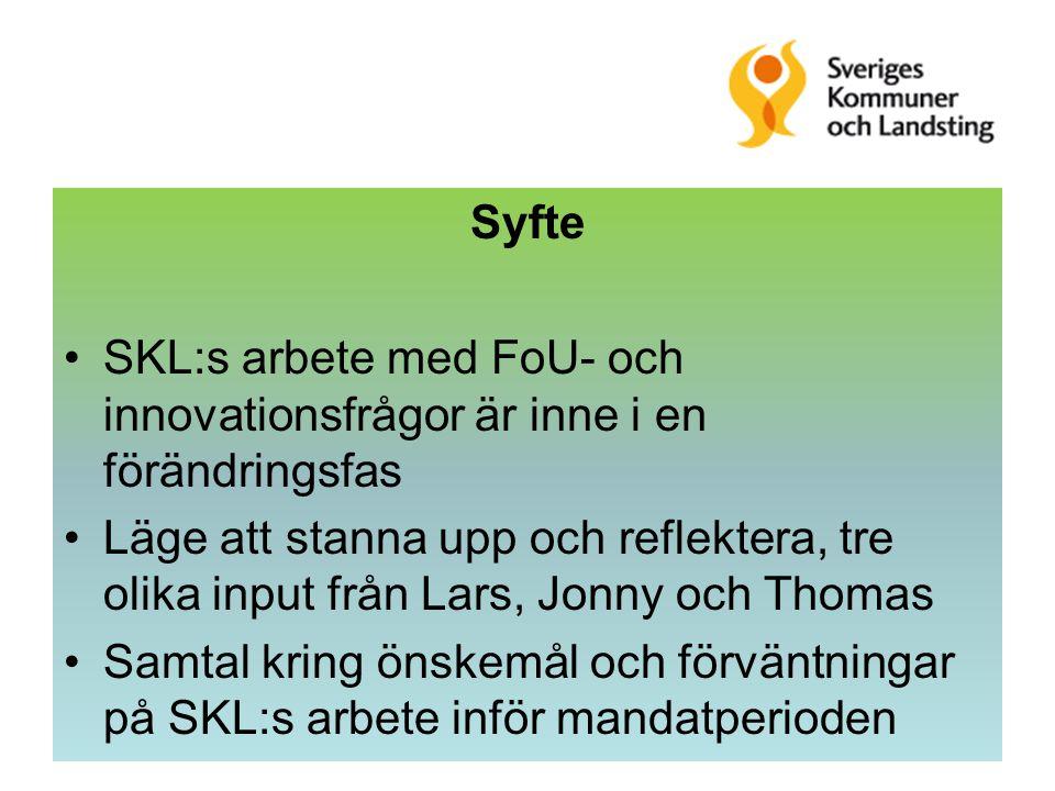 Bakgrund Fram till 2005, Svenska Kommunförbundet och Landstingsförbundet, SKL bildades 2007 Ett FoU-råd med politiker, tjänstemän och forskare 2007-2011 Kongress 30 mars 2011: TRU-beredningen ansvarig för FoU- och innovationsfrågor FoU-rådet fick ett uppdrag 2010 av SKL:s arbetsutskott