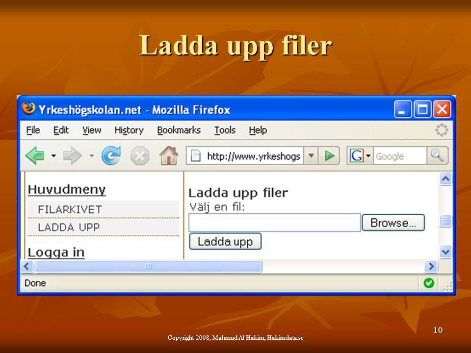 Ladda upp filer 10 Copyright 2008, Mahmud Al Hakim, Hakimdata.se