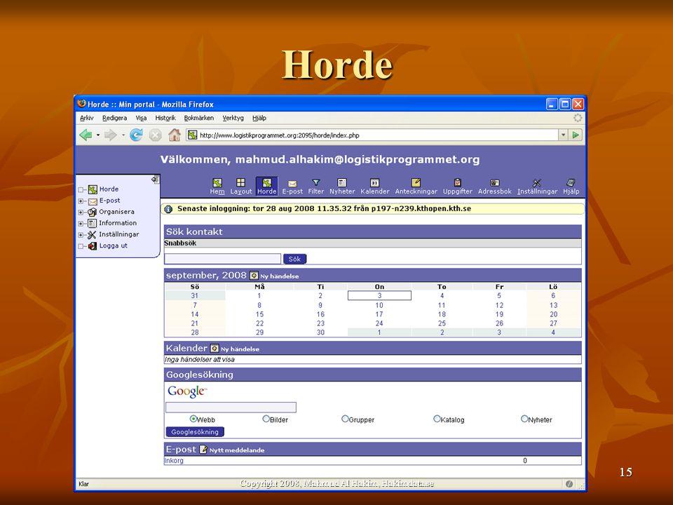 Horde 15 Copyright 2008, Mahmud Al Hakim, Hakimdata.se