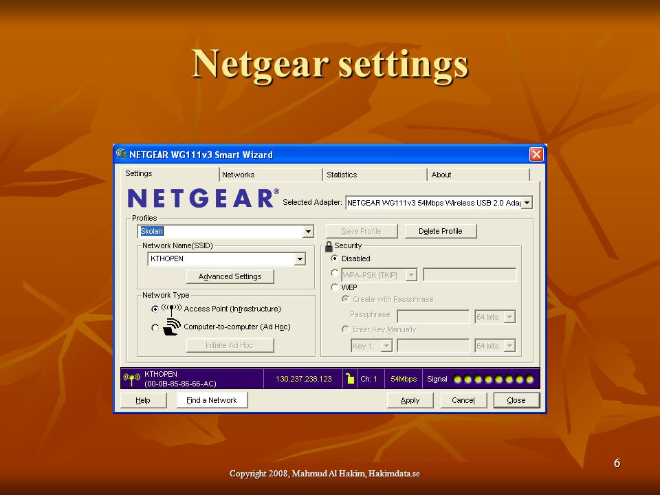 Netgear settings Copyright 2008, Mahmud Al Hakim, Hakimdata.se 6