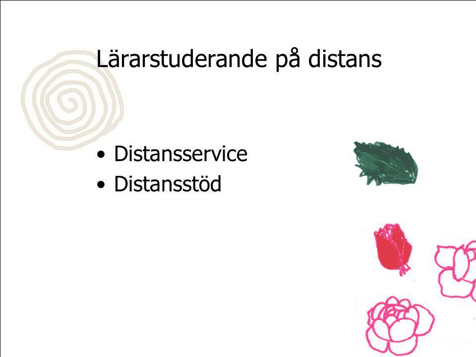 Lärarstuderande på distans Distansservice Distansstöd
