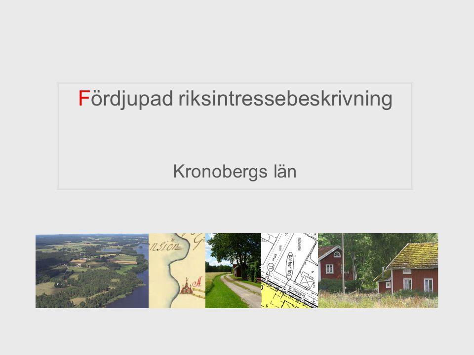 Fördjupad riksintressebeskrivning Kronobergs län