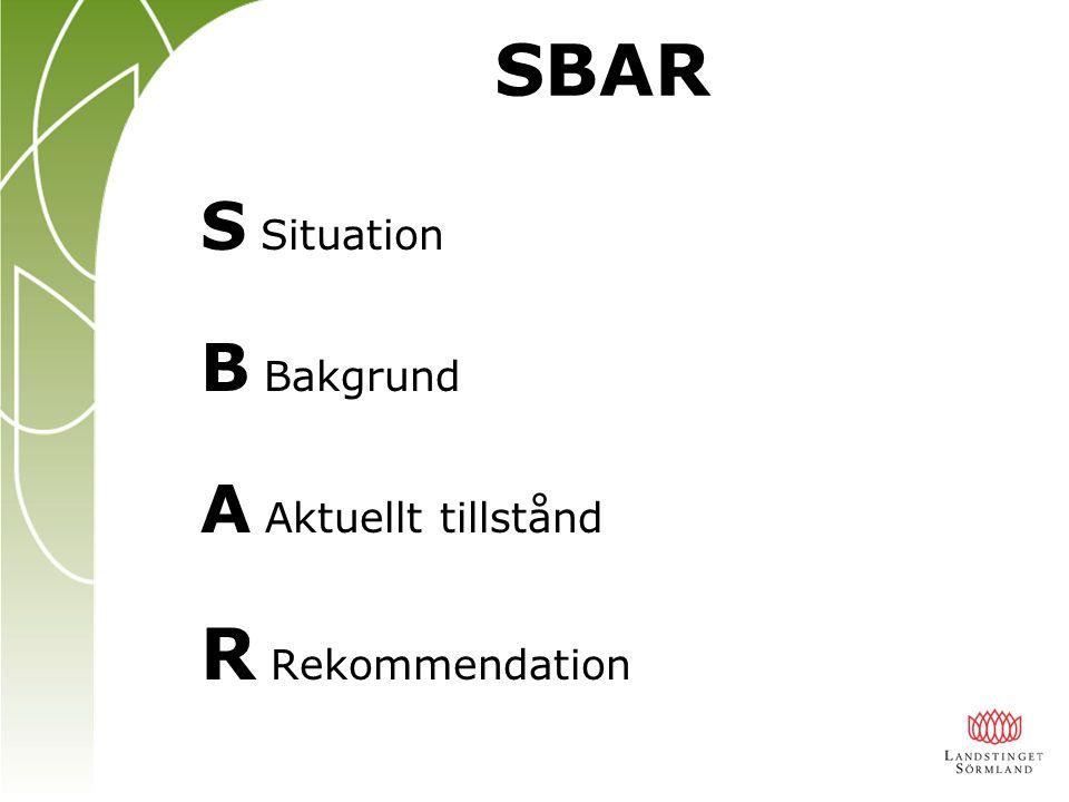 SBAR utvecklades för Ubåtspersonal i USA att förmedla information specifikt och på ett organiserat sätt i en – stressad och – tidspressad miljö