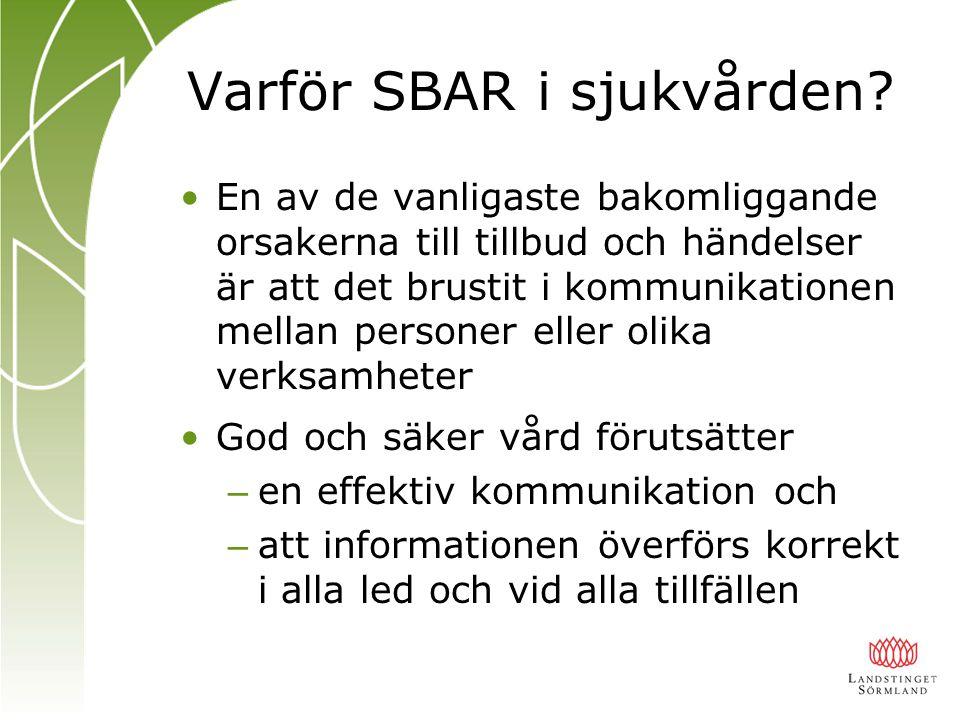 Varför SBAR i sjukvården.