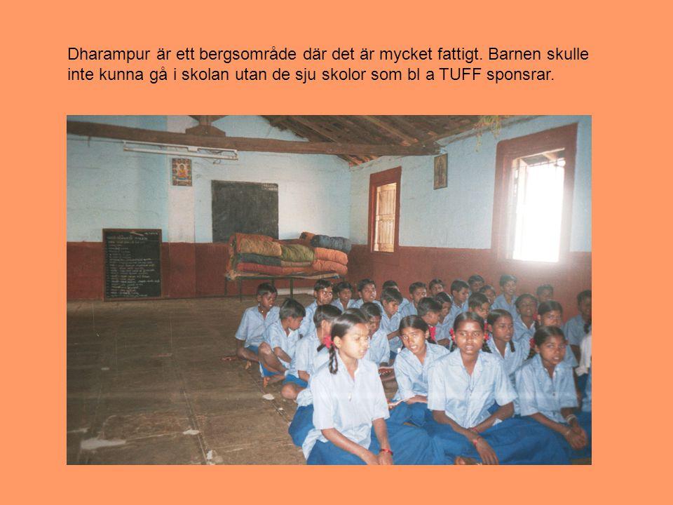 Dharampur är ett bergsområde där det är mycket fattigt.