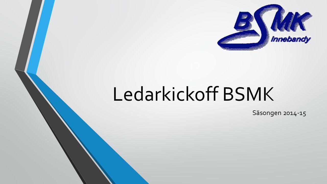 Ledarkickoff BSMK Säsongen 2014-15