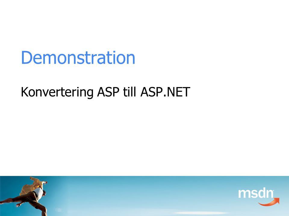 Demonstration Konvertering ASP till ASP.NET