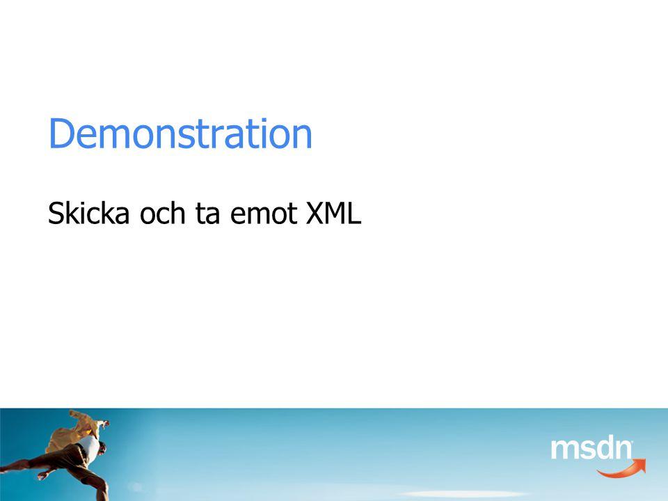 Demonstration Skicka och ta emot XML