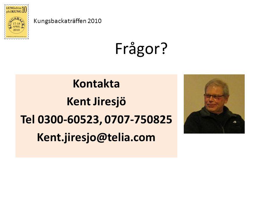 Kungsbackaträffen 2010 Frågor? Kontakta Kent Jiresjö Tel 0300-60523, 0707-750825 Kent.jiresjo@telia.com