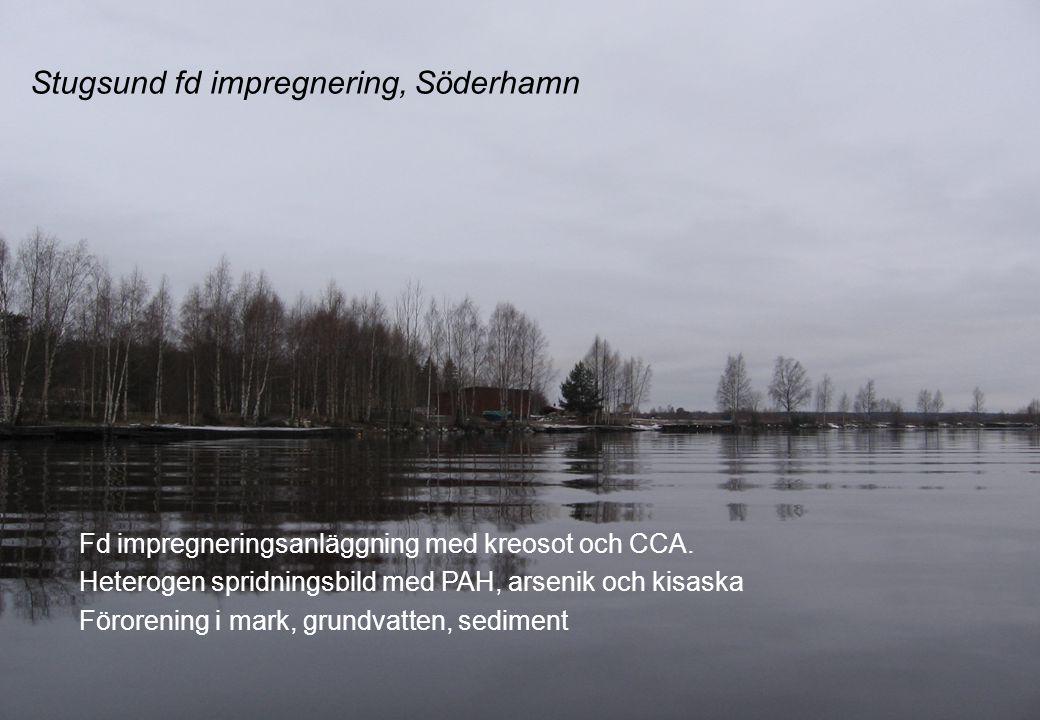 Stugsund fd impregnering, Söderhamn Fd impregneringsanläggning med kreosot och CCA.