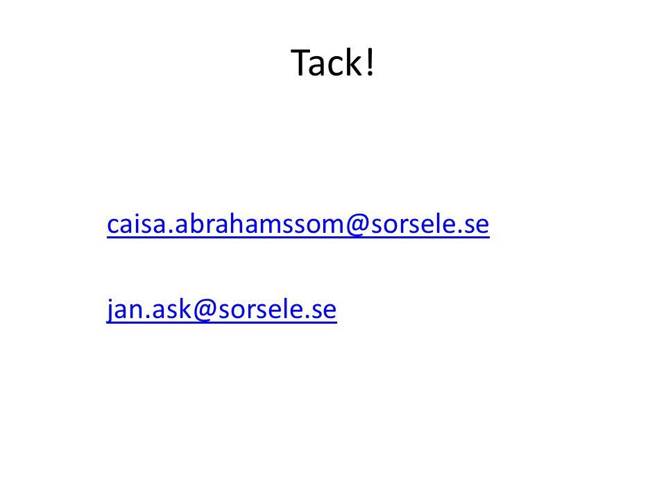 Tack! caisa.abrahamssom@sorsele.se jan.ask@sorsele.se