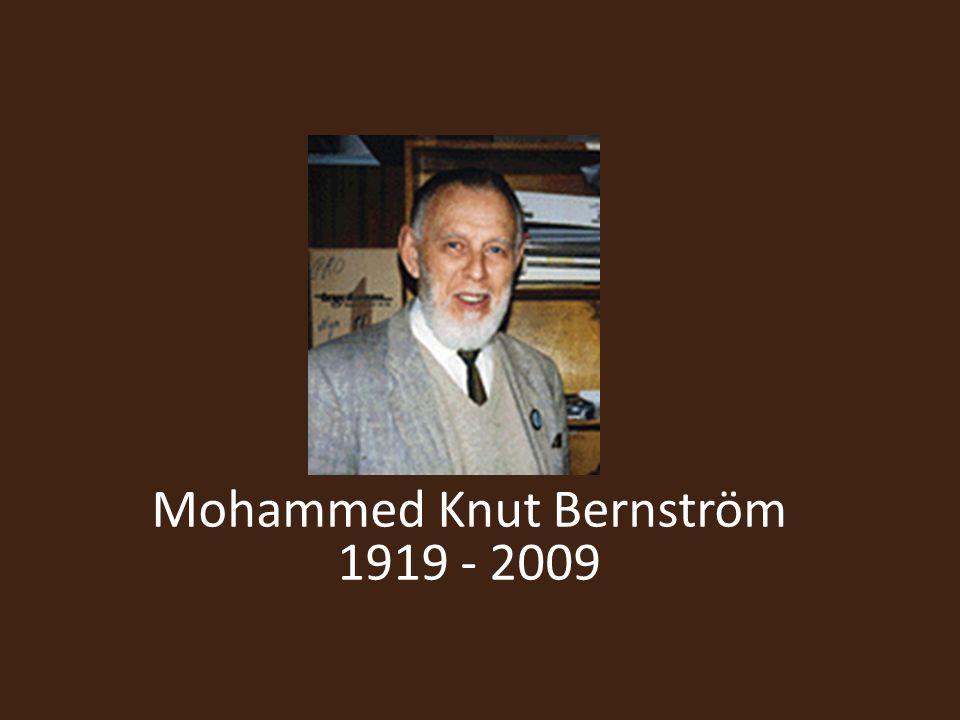 Mohammed Knut Bernström 1919 - 2009