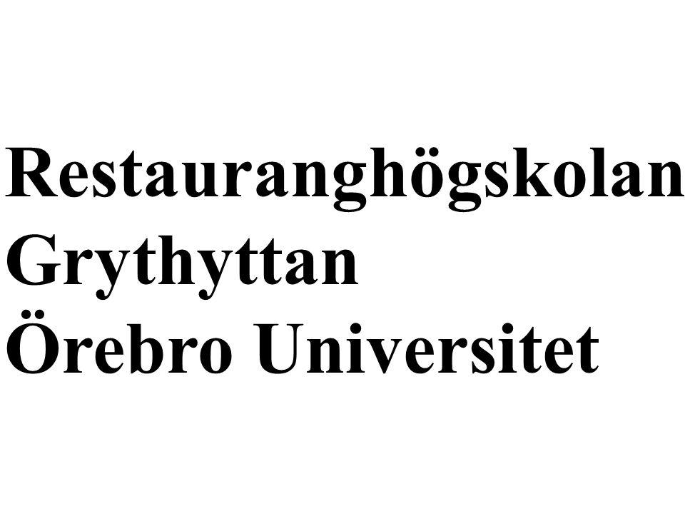 Restauranghögskolan Grythyttan Örebro Universitet