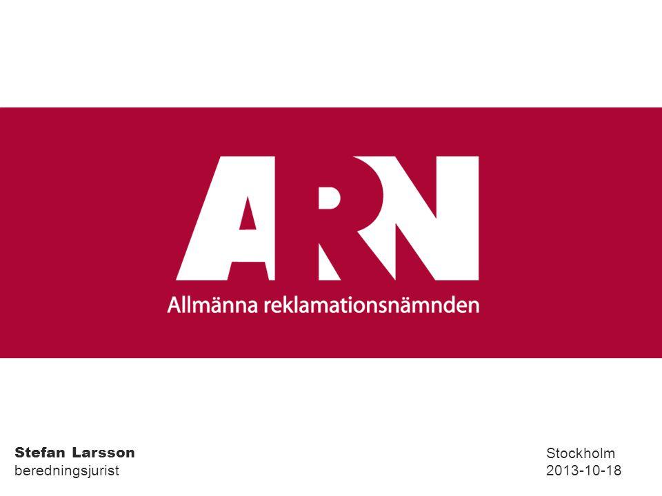 Stefan Larsson beredningsjurist Stockholm 2013-10-18