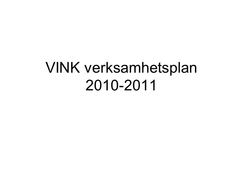 VINK verksamhetsplan 2010-2011