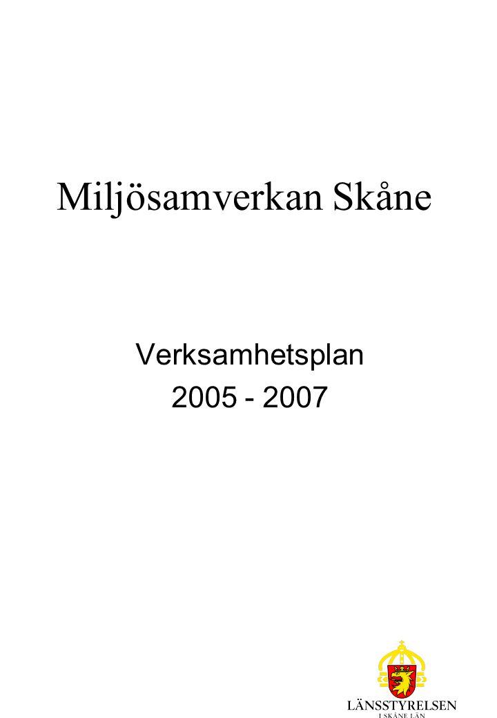 Miljösamverkan Skåne Verksamhetsplan 2005 - 2007