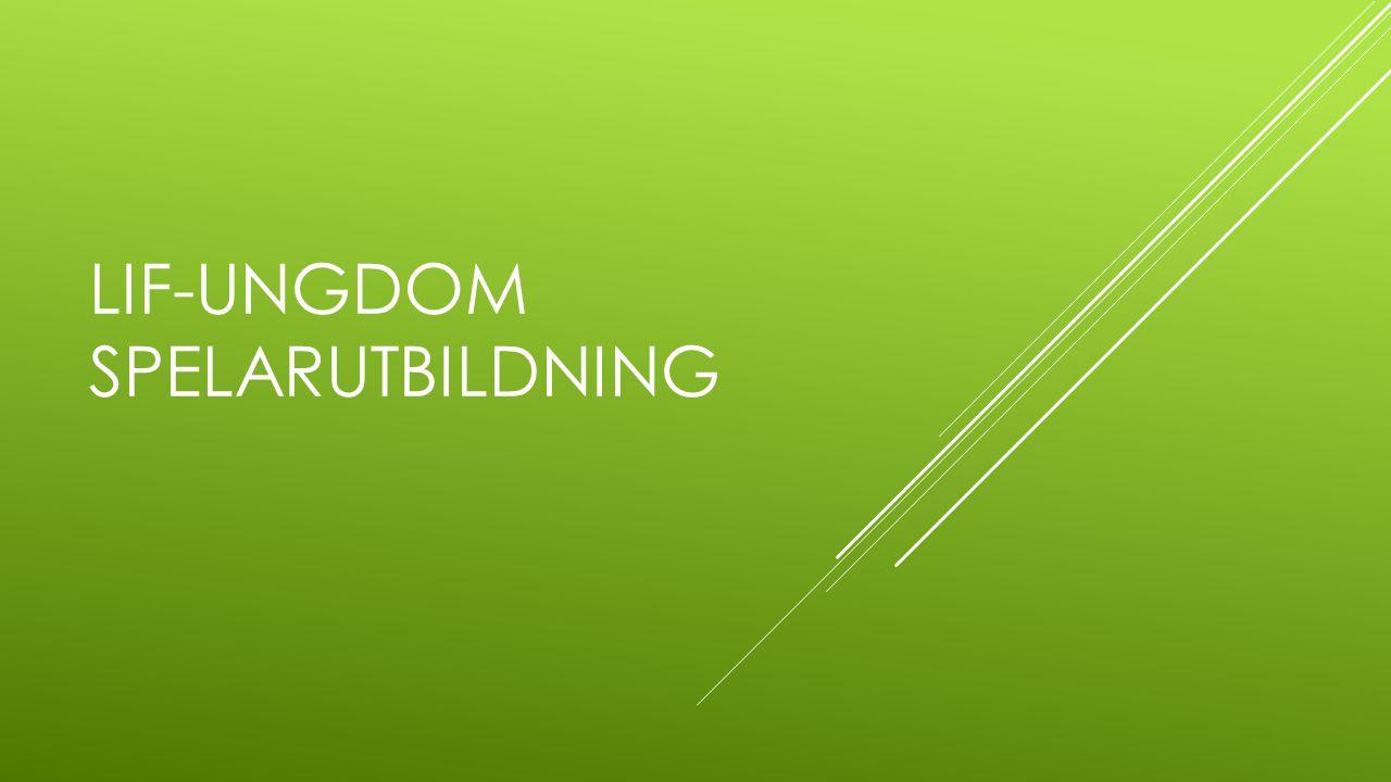 LIF-UNGDOM SPELARUTBILDNING