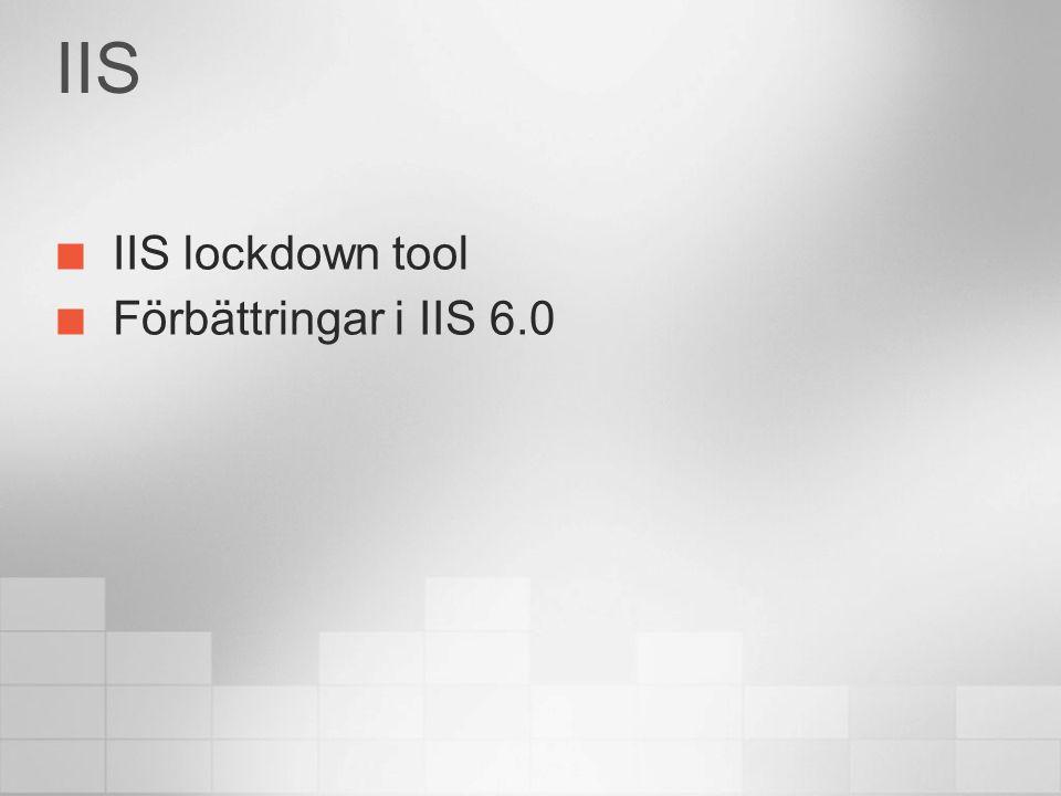 IIS IIS lockdown tool Förbättringar i IIS 6.0