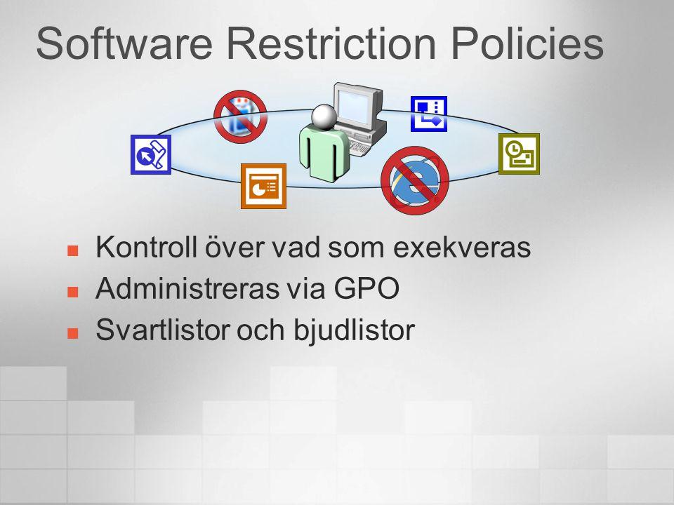 Restriktionstyper Default restriction policy Restricted eller Allowed Bestäm undantagen Hash rules Certificate rules Path rules Internet zone rules Sammavägda resultat