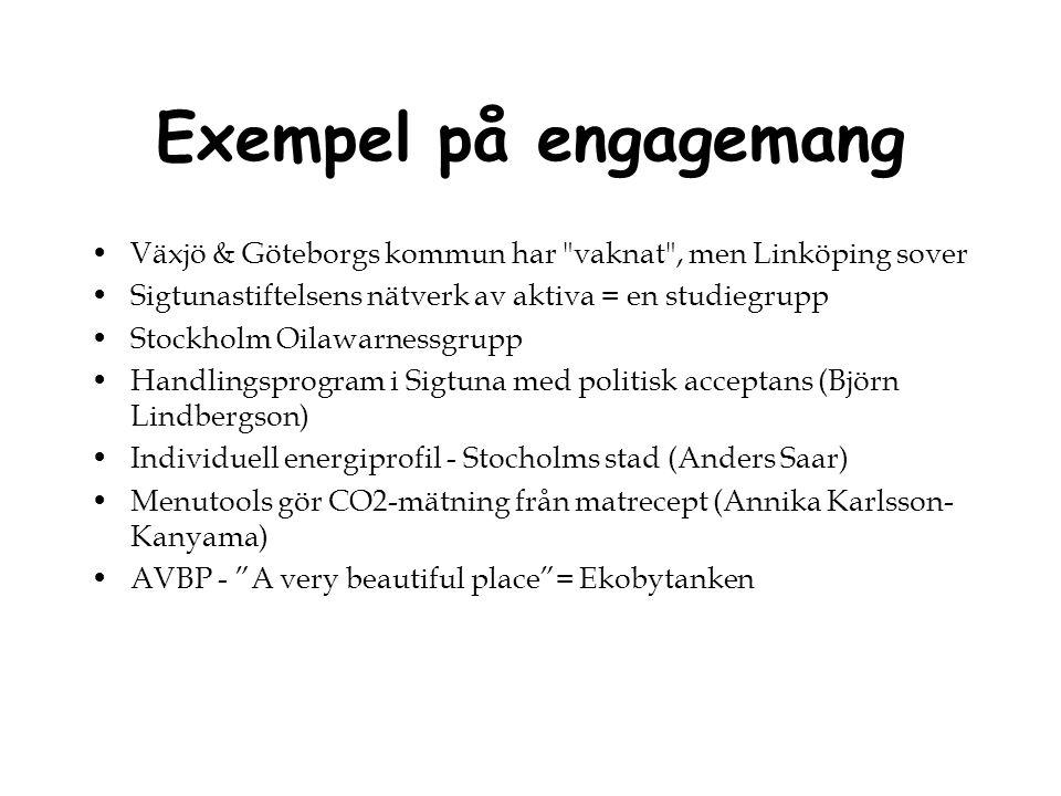 Exempel på engagemang Växjö & Göteborgs kommun har