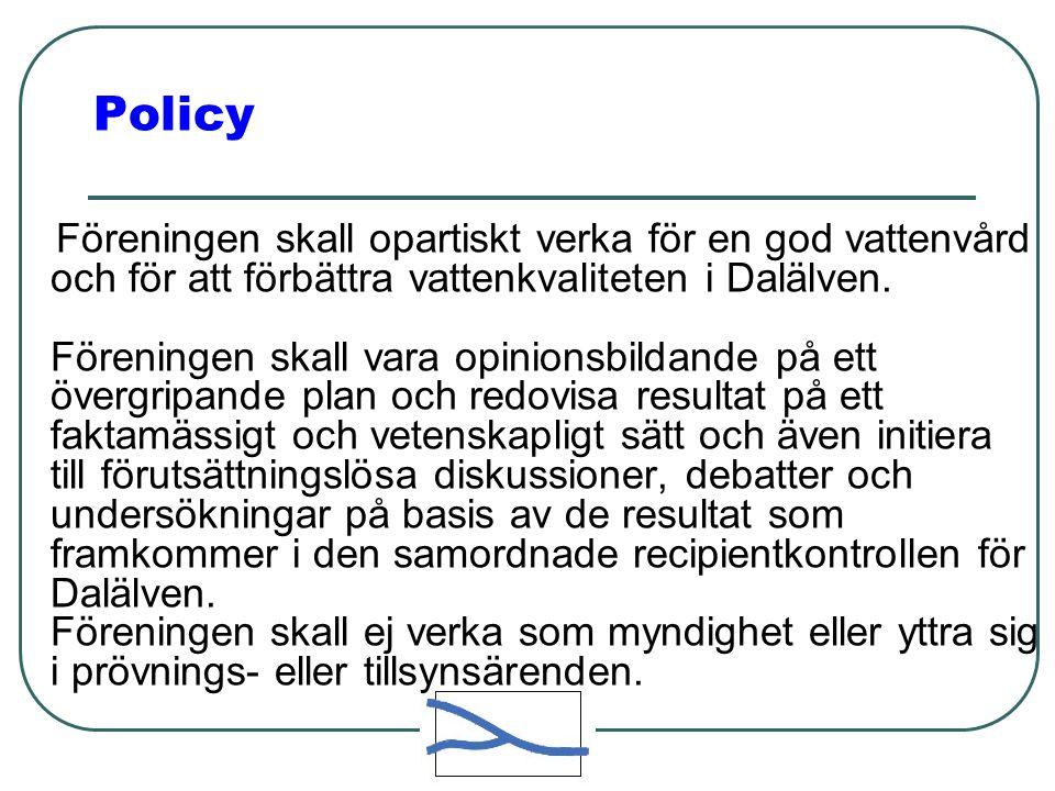 Policy Föreningen skall opartiskt verka för en god vattenvård och för att förbättra vattenkvaliteten i Dalälven. Föreningen skall vara opinionsbildand
