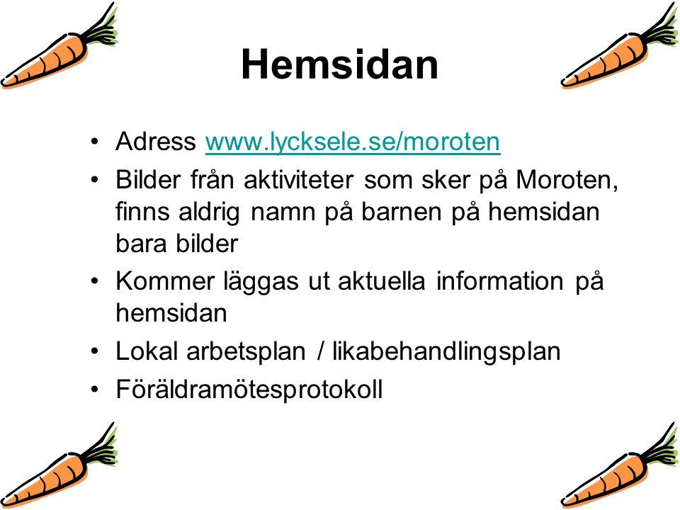 Hemsidan Adress www.lycksele.se/morotenwww.lycksele.se/moroten Bilder från aktiviteter som sker på Moroten, finns aldrig namn på barnen på hemsidan ba