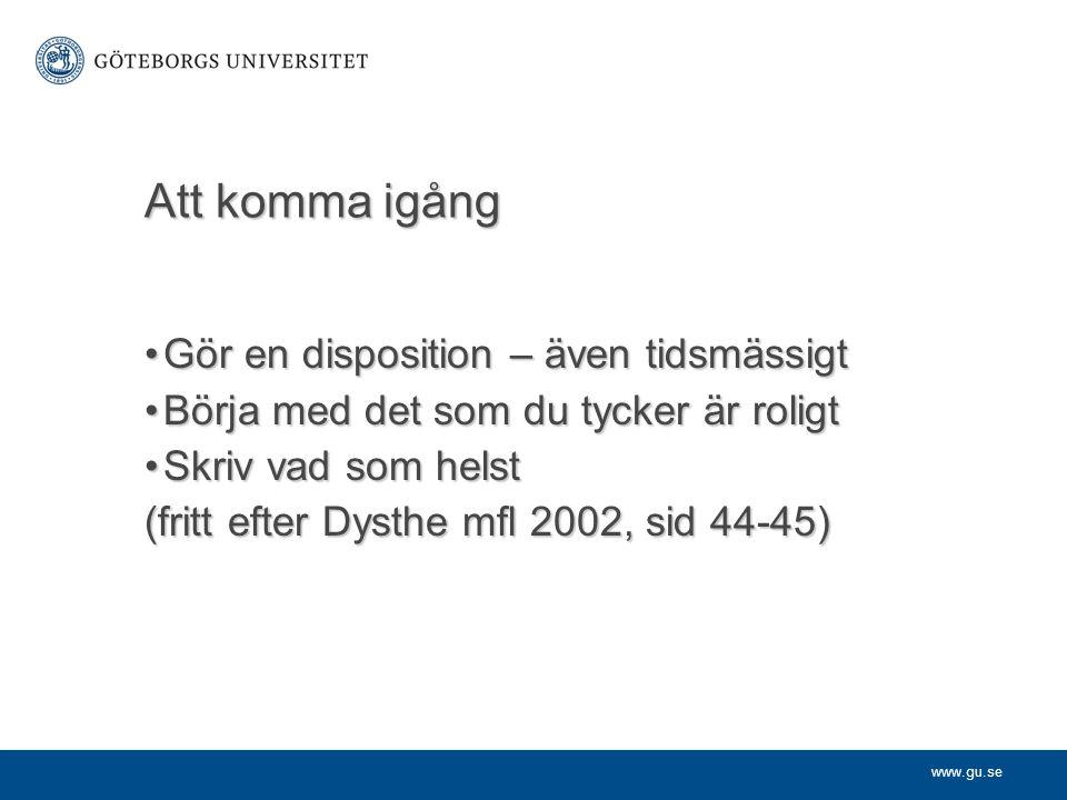 www.gu.se Referenser (studentens skrivhandbok) Utan författare:Utan författare: I Svensk ordbok (2004) behandlas verbet...I Svensk ordbok (2004) behandlas verbet...