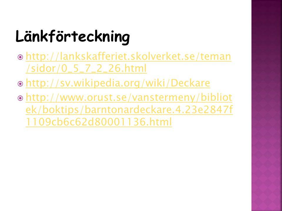 Källor Arkhammar B., Norberg I., Eriksson A., Sundell I., Uppdrag Svenska 2 .